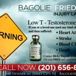 Testosterone Lawsuits - Bagolie Friedman Personal Injury Attorneys